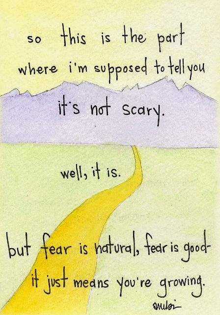The fear of pain can be worse then the pain itself