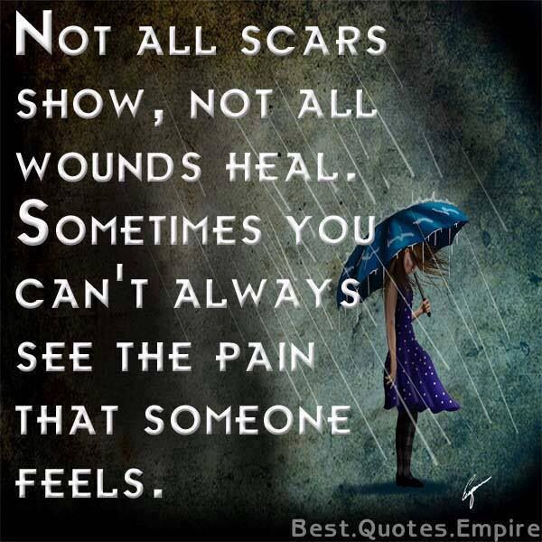 You Cannot Always see Someone's Pain